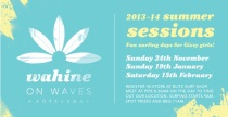Wahine on Waves 2014 Summer Sessions female surf events in New Zealand by Fi Duncan